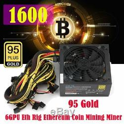 1600W Power Supply for 6GPU Eth Rig Ethereum Coin Miner Mining Dedicated 95 GOLD